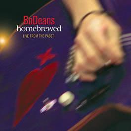 Homebrewed: Live From The Pabst 2005 Bodeans