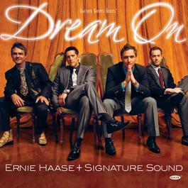 Dream On 2008 Ernie Haase & Signature Sound
