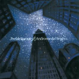 Andromeda Heights 2014 Prefab Sprout