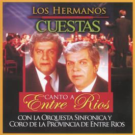Canto A Entre Ríos 2006 Los Hermanos Cuestas