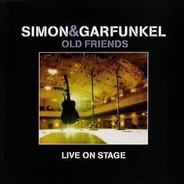 Old Friends Live On Stage 2014 Simon & Garfunkel