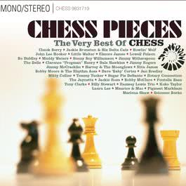 Chess Pieces: The Very Best Of Chess Records 2005 Various Artists