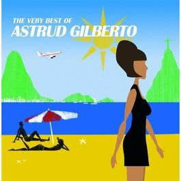 The Very Best Of 2006 Astrud Gilberto