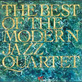 The Best Of The Modern Jazz Quartet 1991 The Modern Jazz Quartet