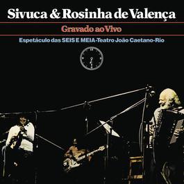 Sivuca e Rosinha De Valença 2011 Sivuca E Rosinha De Valenca