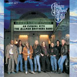 An Evening with The Allman Brothers Band: First Set 1992 The Allman Brothers band