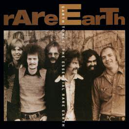 Earth Tones: The Essential Rare Earth 1994 Rare Earth