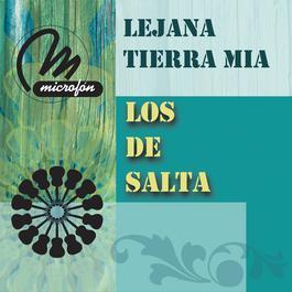 Lejana Tierra Mía 2011 Los De Salta