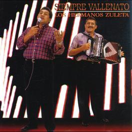 Siempre Vallenato 1996 Los Hermanos Zuleta
