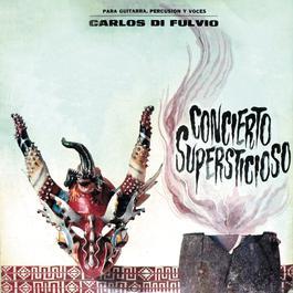 Concierto Supersticioso 2011 Carlos Di Fulvio