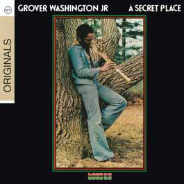 A Secret Place 2009 Grover Washington Jr.