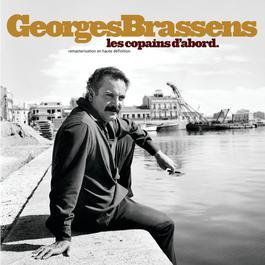 Les Copains D'Abord 2004 Georges Brassens