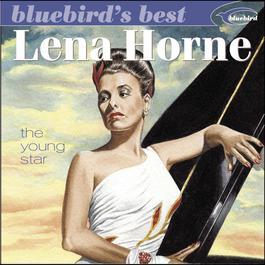 The Young Star (Bluebird's Best Series) 2002 Lena Horne