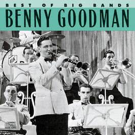 Best Of The Big Bands 1990 Benny Goodman