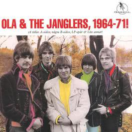 Ola & The Janglers, 1964-1971! 2003 Ola & The Janglers