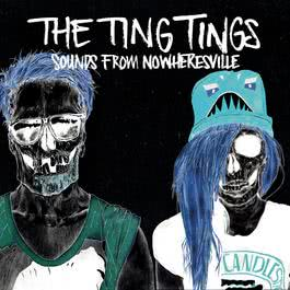 Sounds From Nowheresville 2012 The Ting Tings