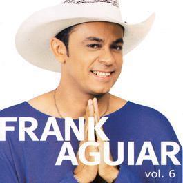Um Show De Forro Vol. VI 2005 Frank Aguiar