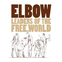 Leaders Of The Free World 2012 Elbow