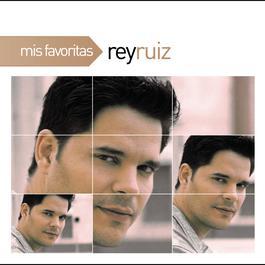 Mis Favoritas 2011 Rey Ruiz