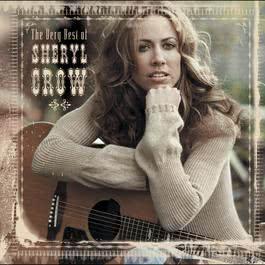The Very Best Of Sheryl Crow 2003 Sheryl Crow