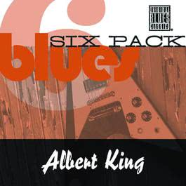 Blues Six Pack 2009 Albert King