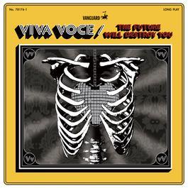 The Future Will Destroy You 2011 Viva Voce
