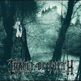 Dusk & Her Embrace 2006 Cradle Of Filth
