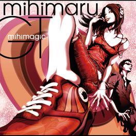 Mihimagic 2006 mihimaru GT