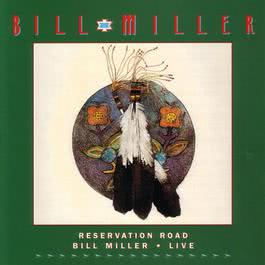 Reservation Road:  Live 2006 Bill Miller