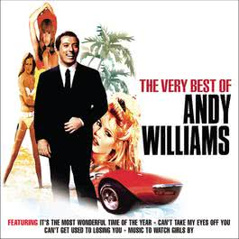 The Very Best Of Andy Williams 2007 Andy Williams
