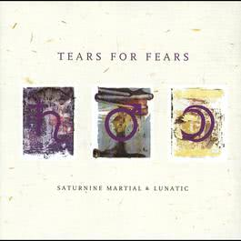 Saturnine Martial & Lunatic 1996 Tears For Fears