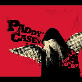 You'll Get By 2007 Paddy Casey