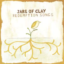 Redemption Songs 2010 Jars Of Clay