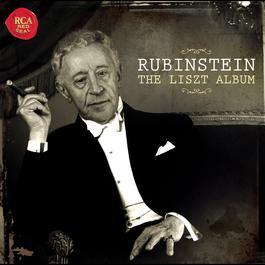 Rubinstein: The Liszt Album 2011 Arthur Rubinstein