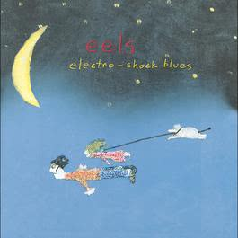 Electro-Shock Blues 1988 Eels