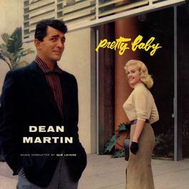 Pretty Baby 2011 Dean Martin
