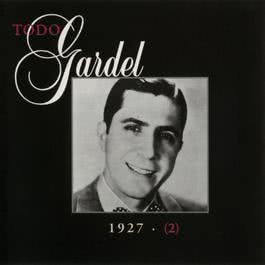 La Historia Completa De Carlos Gardel - Volumen 2 2001 Carlos Gardel