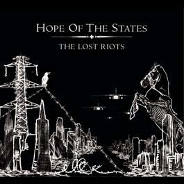 The Lost Riots 2004 Hope Of The States