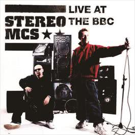 Live at The BBC 2007 Stereo MC's