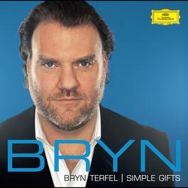 Simple Gifts 2005 Bryn Terfel