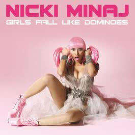 Girls Fall Like Dominoes 2011 Nicki Minaj