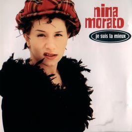 Je Suis La Mieux 1994 Nina Morato