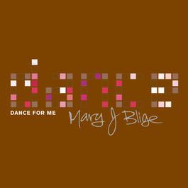 Dance For Me 2002 Mary J. Blige