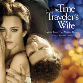 The Time Traveler's Wife / OST 2009 Mychael Danna