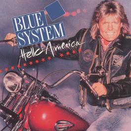 Hello America 1992 Blue System