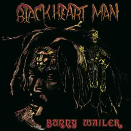 Blackheart Man 2002 Bunny Wailer