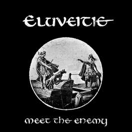 Meet The Enemy 2018 Eluveitie