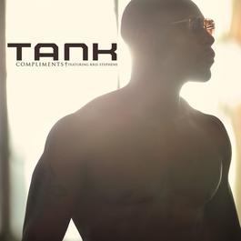Compliments (feat. Kris Stephens) 2011 Tank(欧美)