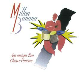 Aos Amigos Tom, Chico E Vinicius 1989 Milton Banana Trio