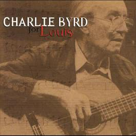 For Louis 2000 Charlie Byrd